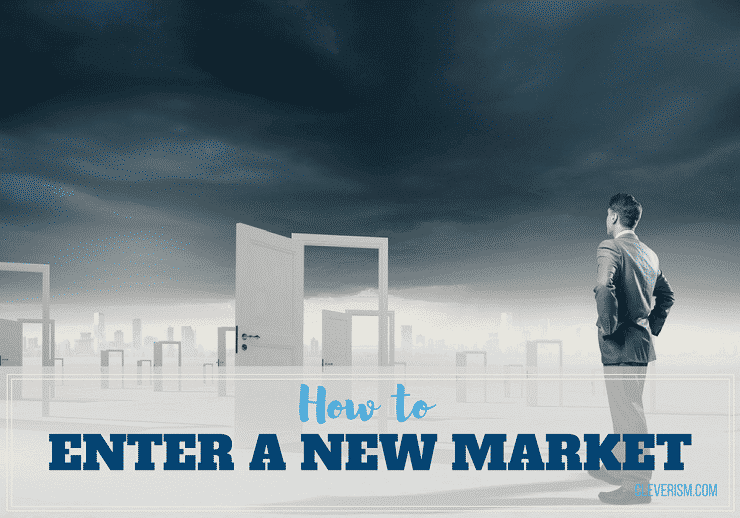 How to Enter a New Market