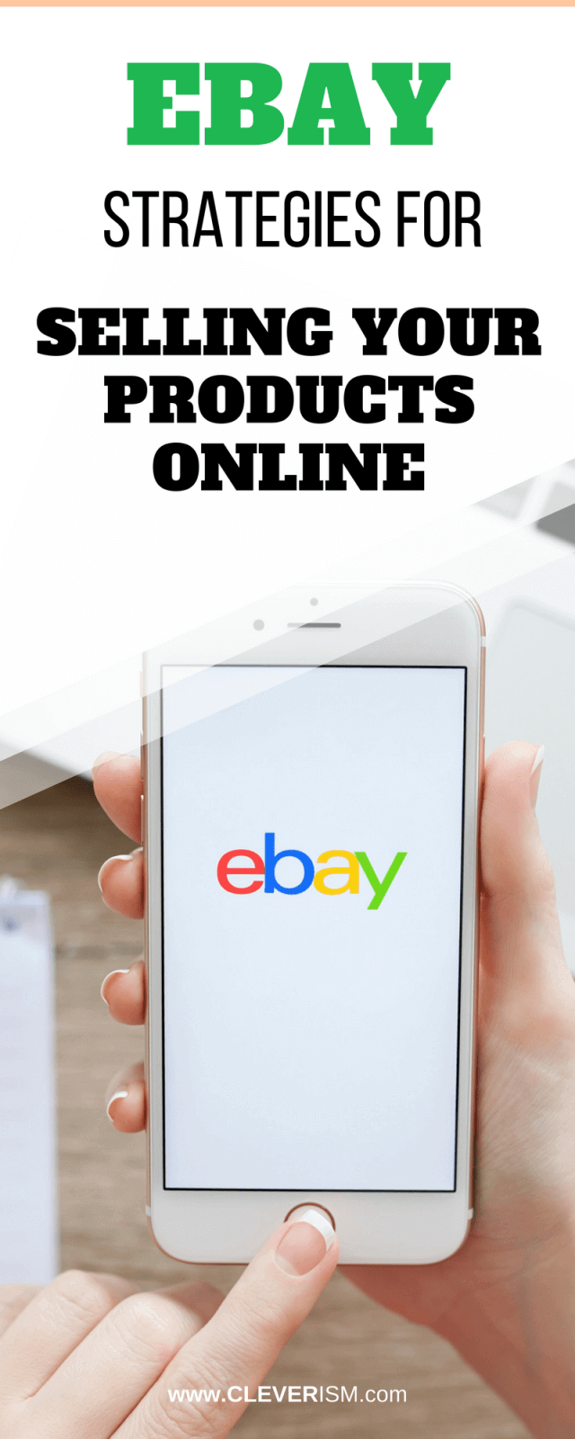 Ebay Strategies For Selling Your Products Online Cleverism
