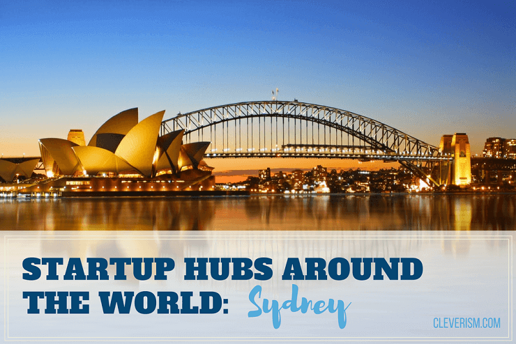 Startup Hubs Around the World: Sydney