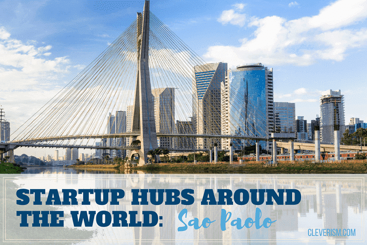 Startup Hubs Around the World: Sao Paolo