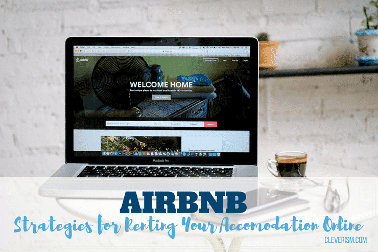 Airbnb - Strategies for Renting Your Accomodation Online