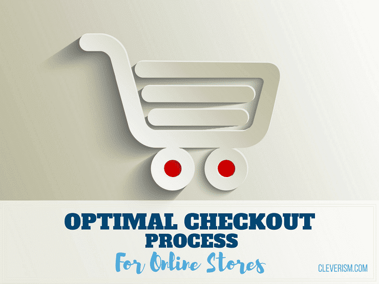 Optimal Checkout Process for Online Stores