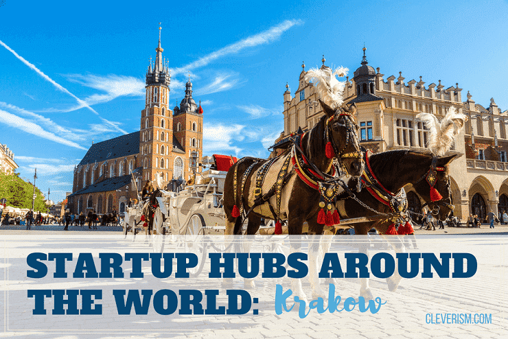 Startup Hubs Around the World: Krakow