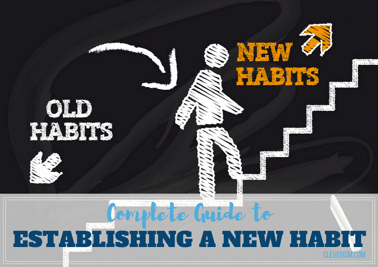 Complete Guide to Establishing a New Habit