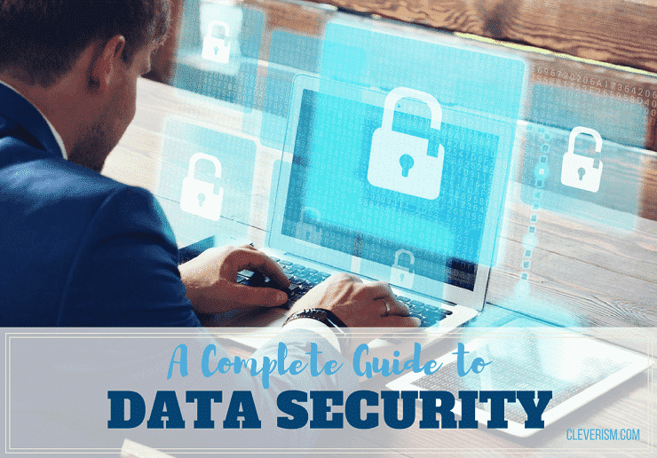 A Complete Guide to Data Security