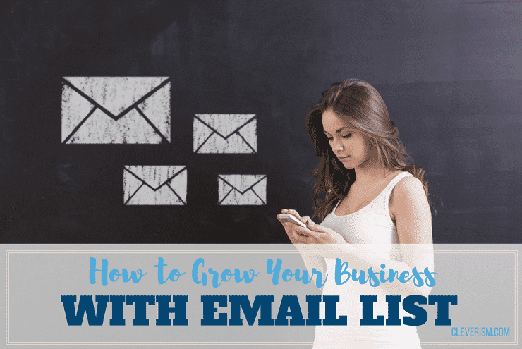 How to Grow Your Business with Email List