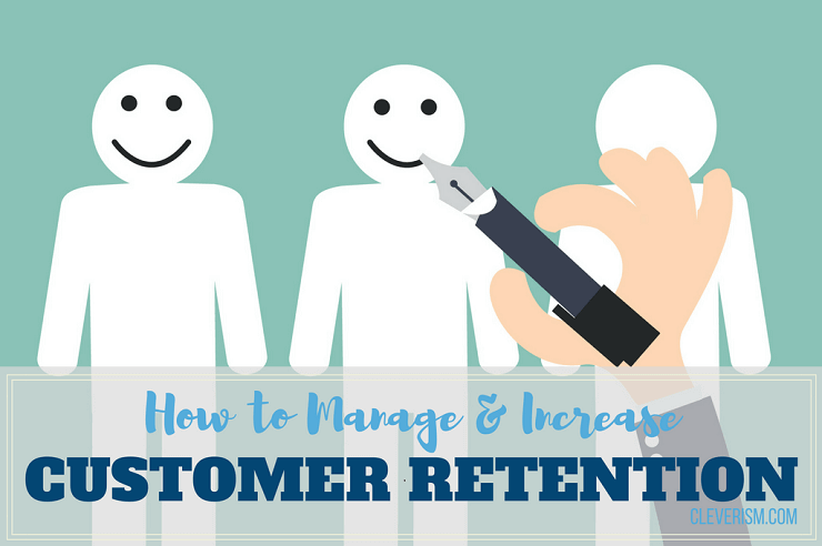 How to Manage & Increase Customer Retention