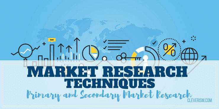 Market Research Techniques: Primary and Secondary Market Research