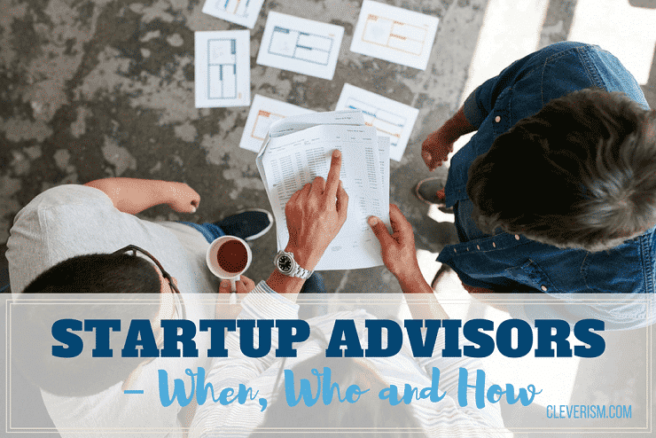 Startup Advisors - When, Who and How
