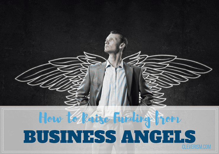 How to Raise Funding from Business Angels