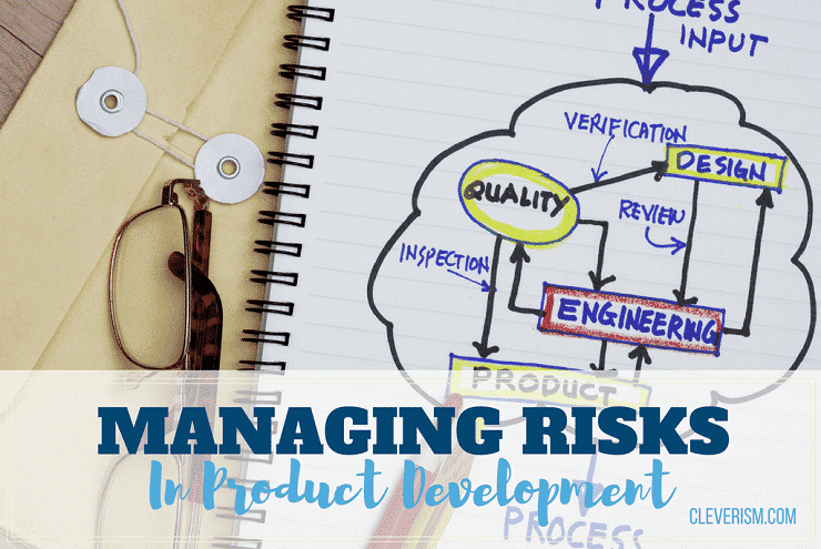 Managing Risks in Product Development