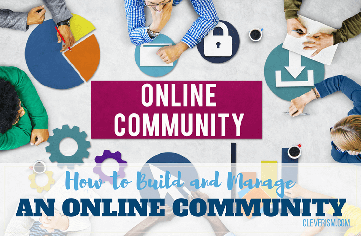 How to Build and Manage an Online Community