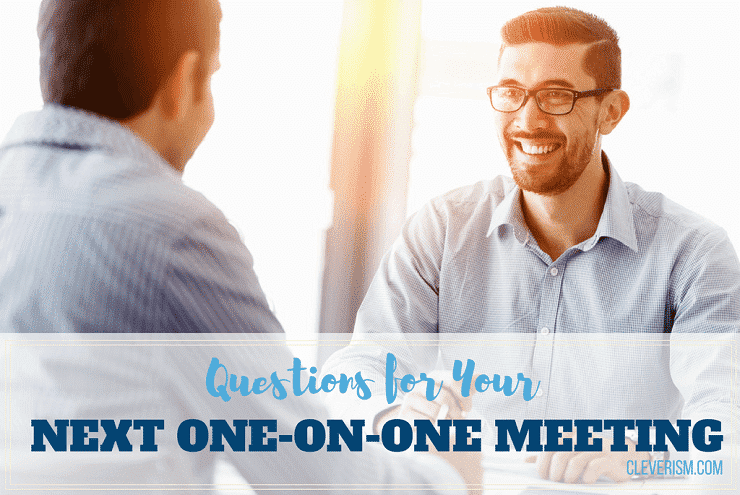 Questions for Your Next One-on-One Meeting