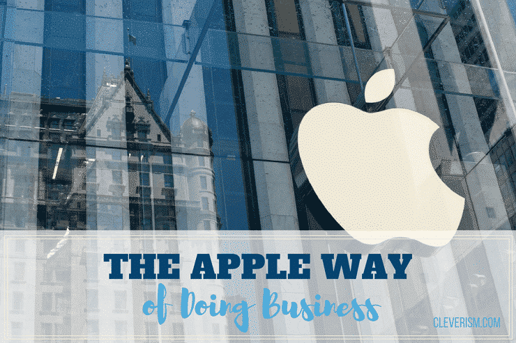 The Apple Way of Doing Business
