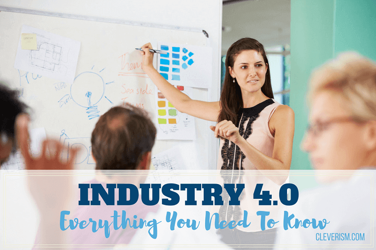 Industry 4.0: Everything You Need To Know