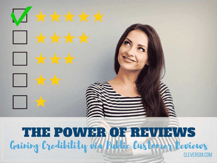 The Power of Reviews: Gaining Credibility via Public Customer Reviews