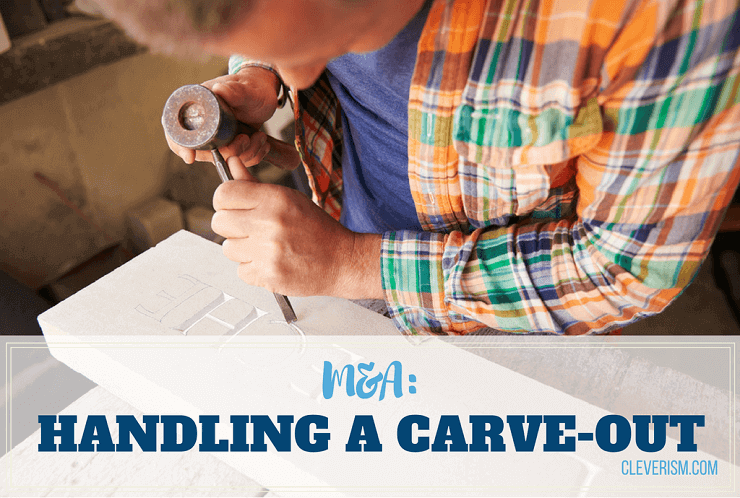M&A: Handling A Carve-Out