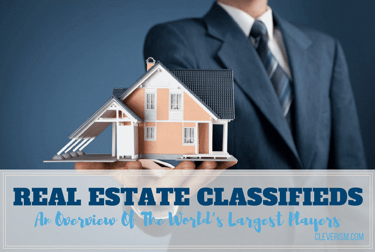 Real Estate Classifieds: An Overview Of The World's Largest Players