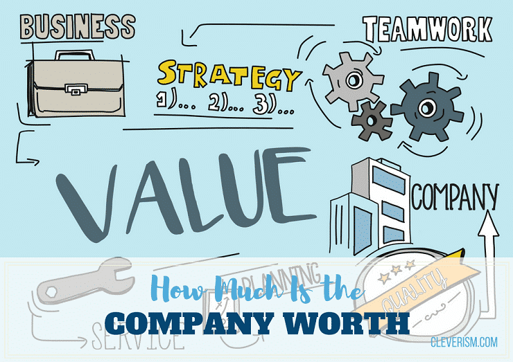 How Much Is the Company Worth