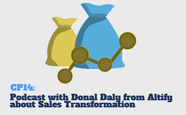 CP14: Podcast with Donal Daly from Altify (TAS Group) about Sales Account Performance