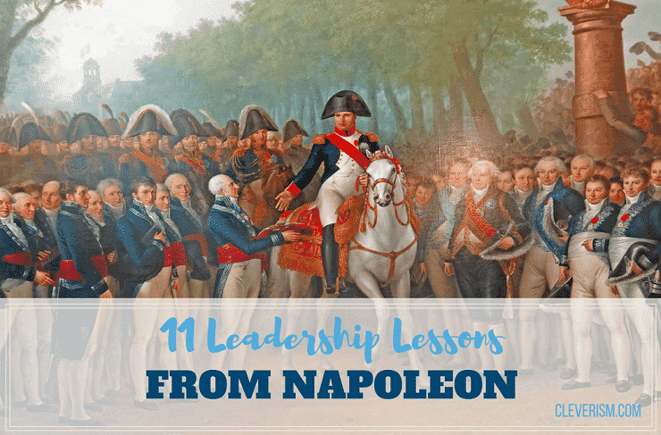 11 Leadership Lessons From Napoleon