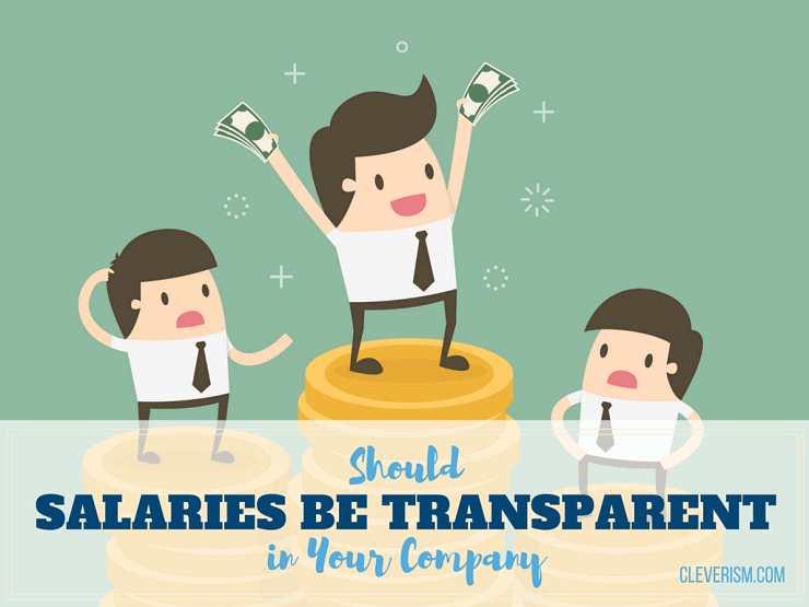 Should Salaries be Transparent in Your Company
