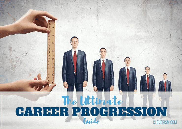 The Ultimate Career Progression Guide