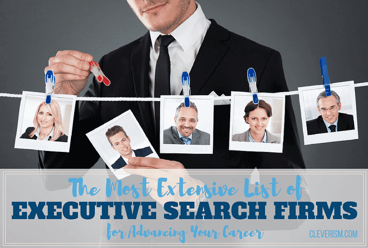 The Most Extensive List of Executive Search Firms for Advancing Your Career