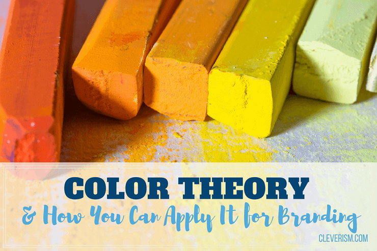 Color Theory & How You Can Apply It for Branding