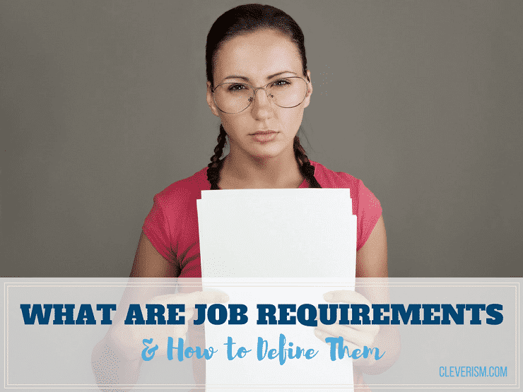 What Are Job Requirements and How to Define Them