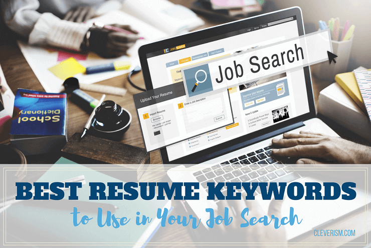 Best Resume Keywords To Use In Your Job Search Cleverism