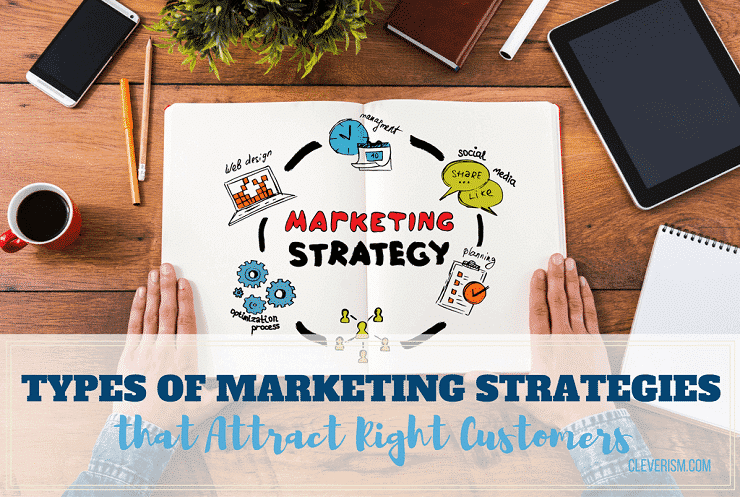 Types of Marketing Strategies that Attract Customers