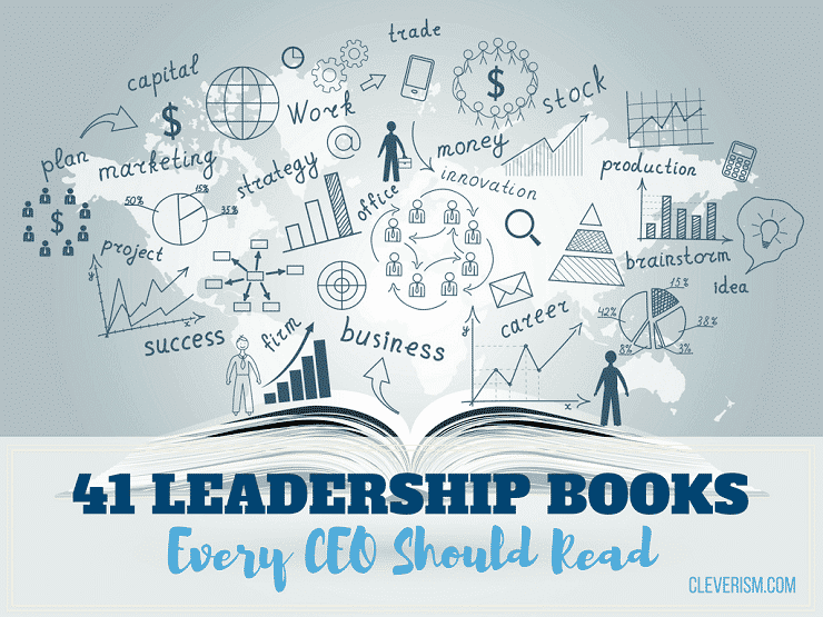 41 Leadership Books Every CEO Should Read