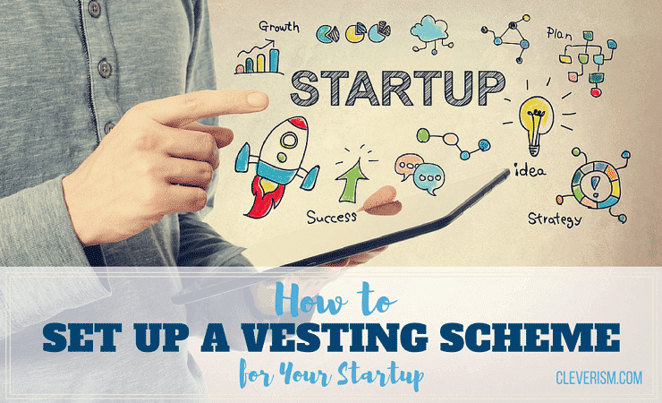 How to Set Up a Vesting Scheme for Your Startup?