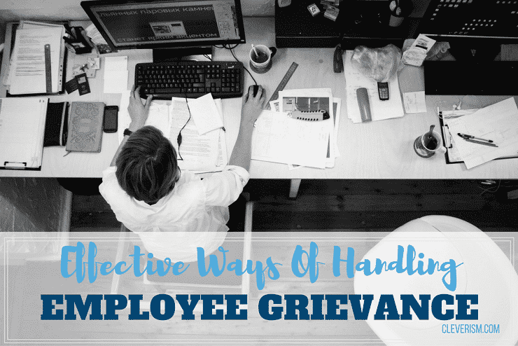 Effective Ways Of Handling Employee Grievance