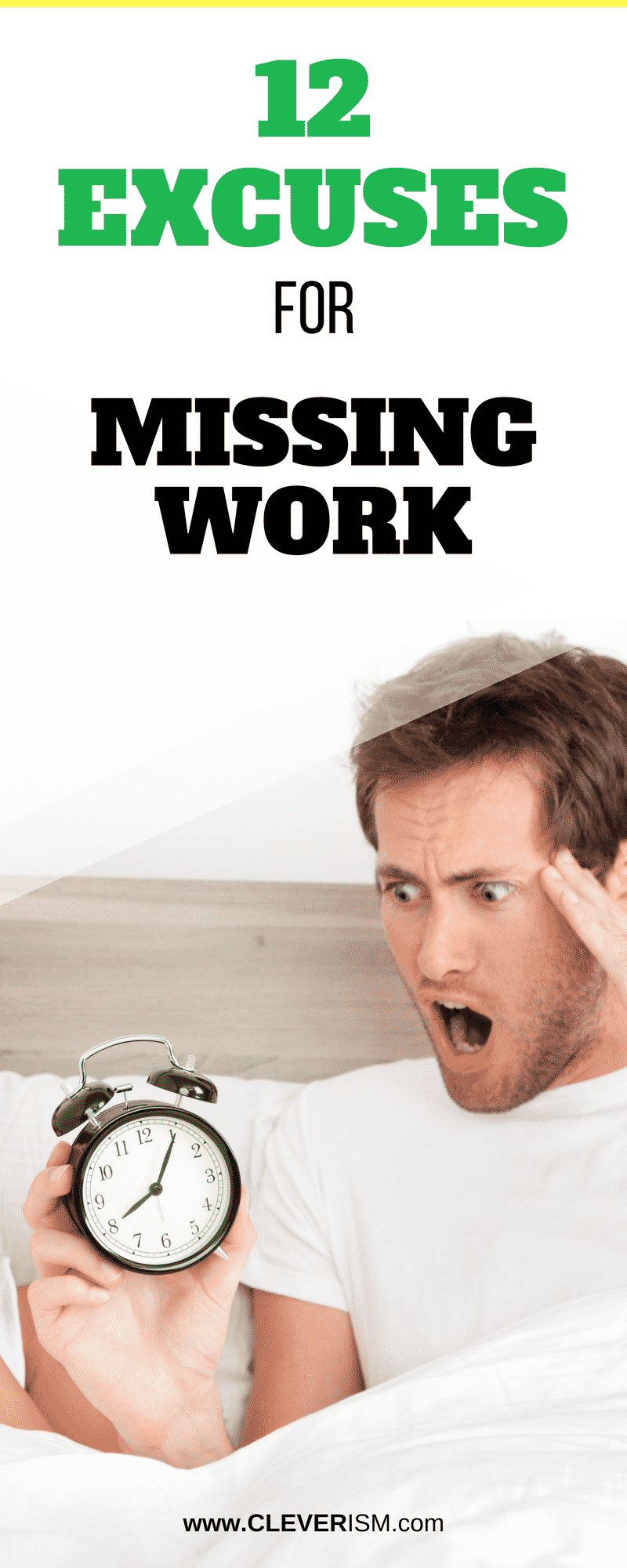 12 Excuses For Missing Work Cleverism