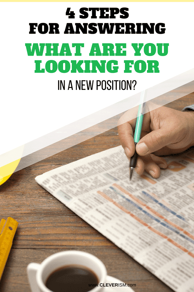 4 Steps for Answering What Are You Looking for in a New Position