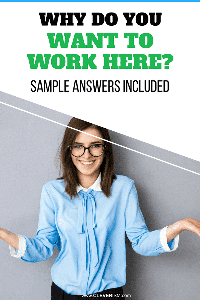 Why Do You Want to Work Here (Sample Answers Included)
