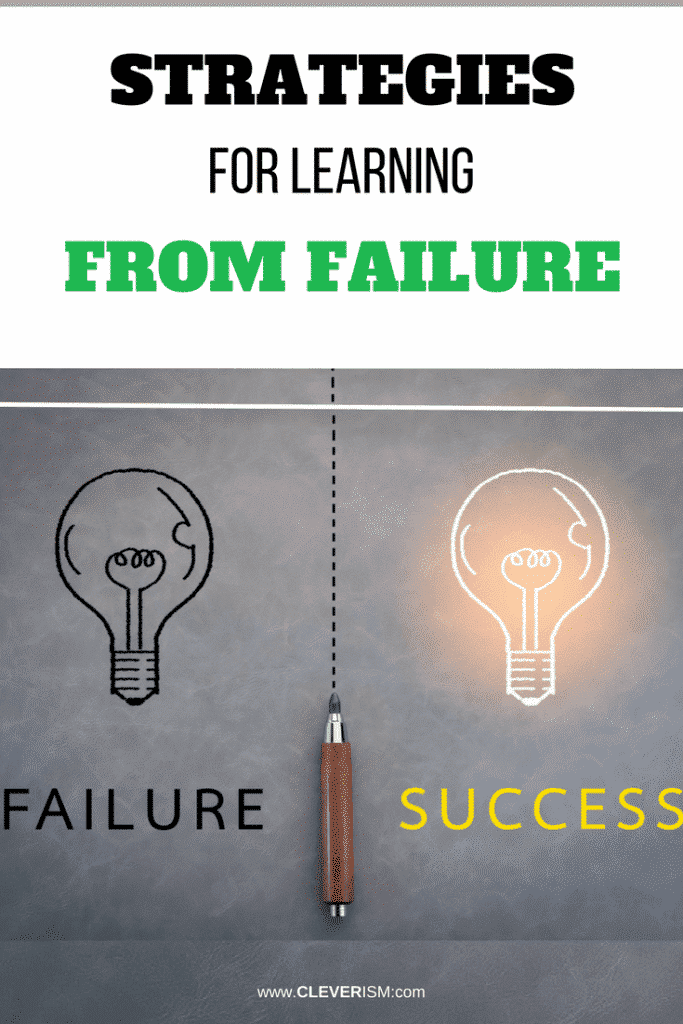 Strategies for Learning from Failure