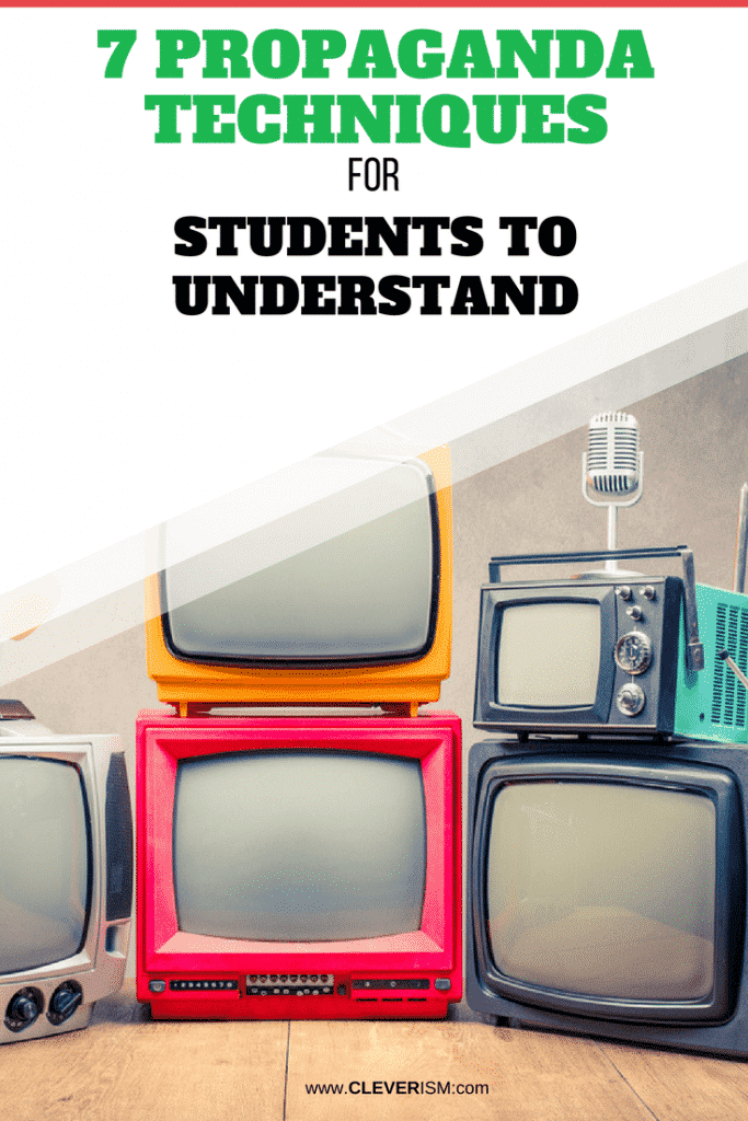 7 Propaganda Techniques for Students to Understand
