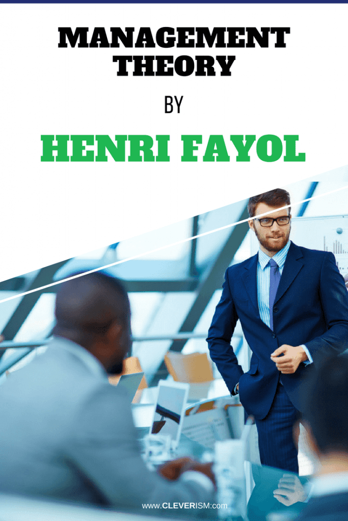 Management Theory by Henri Fayol