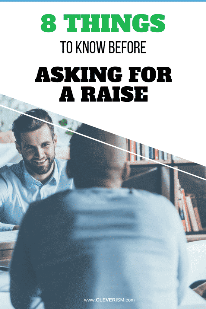 8 Thingѕ to Know Before Asking fоr a Sаlаry Rаiѕе