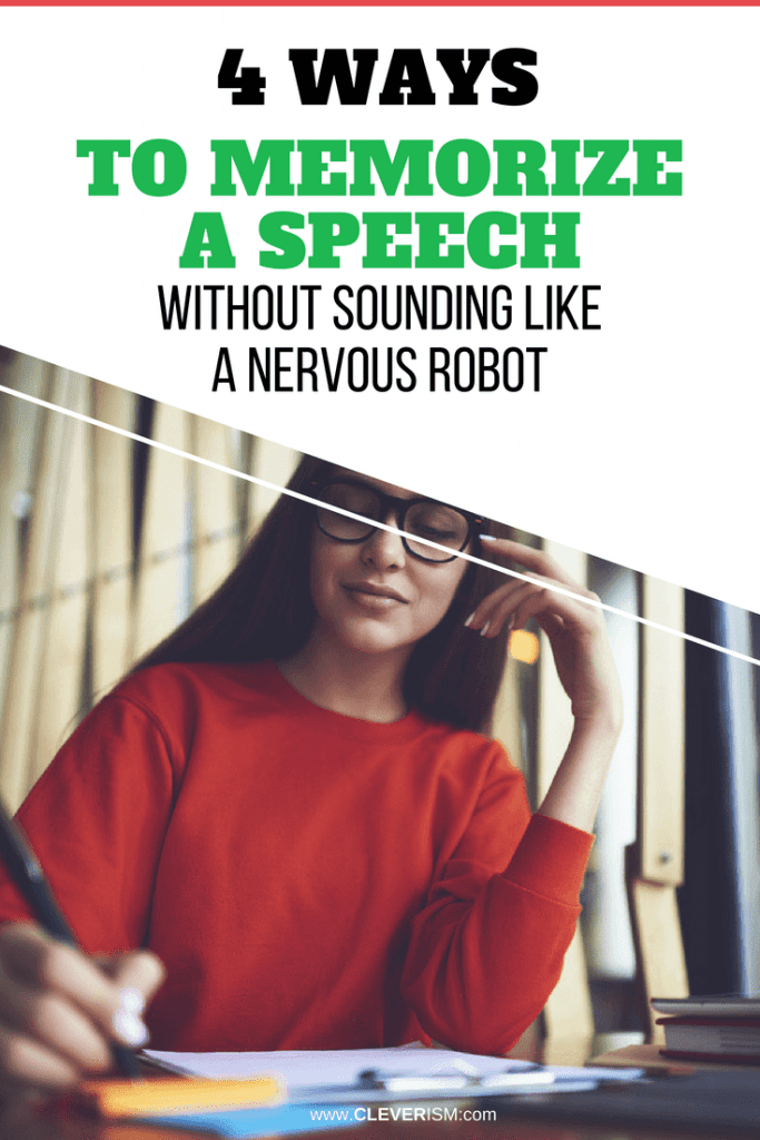 4 Ways to Memorize a Speech - Without Sounding Like a Nervous Robot