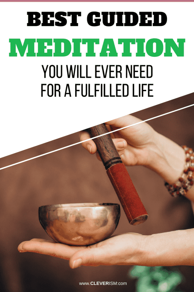 Best Guided Meditation You Will Ever Need For A Fulfilled Life
