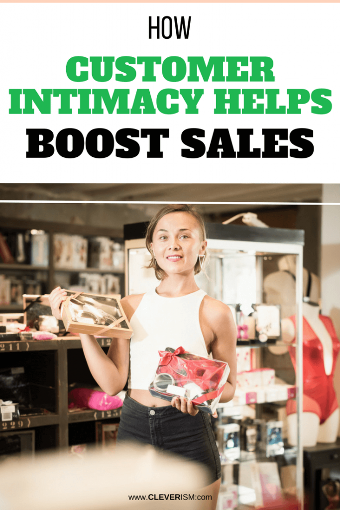 How Customer Intimacy Helps Boost Sales
