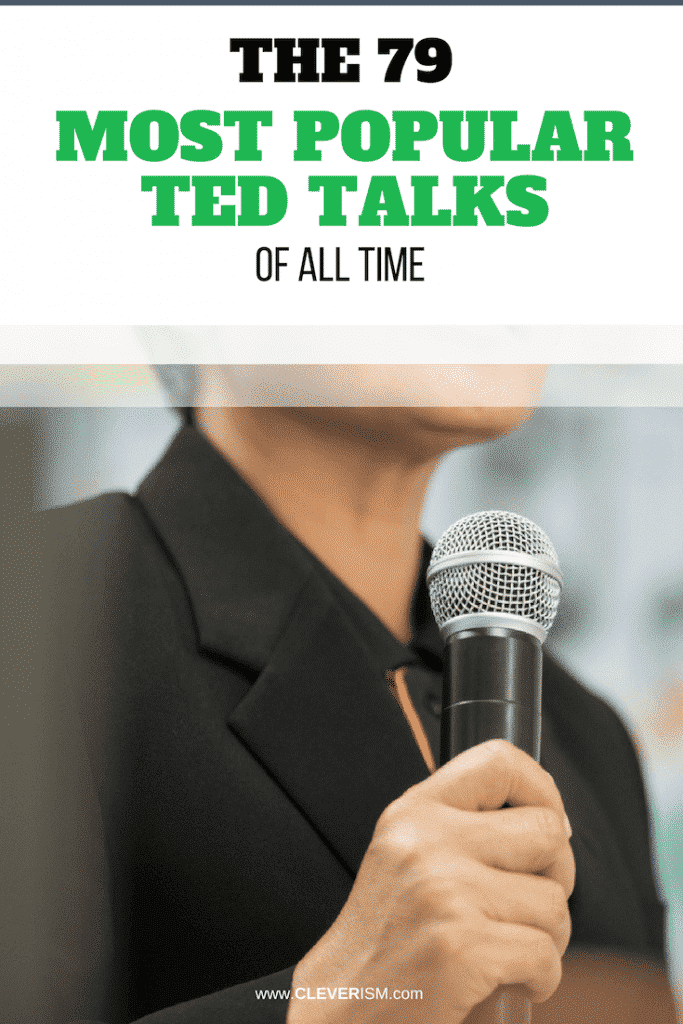 The 79 Most Popular TED Talks of All Time