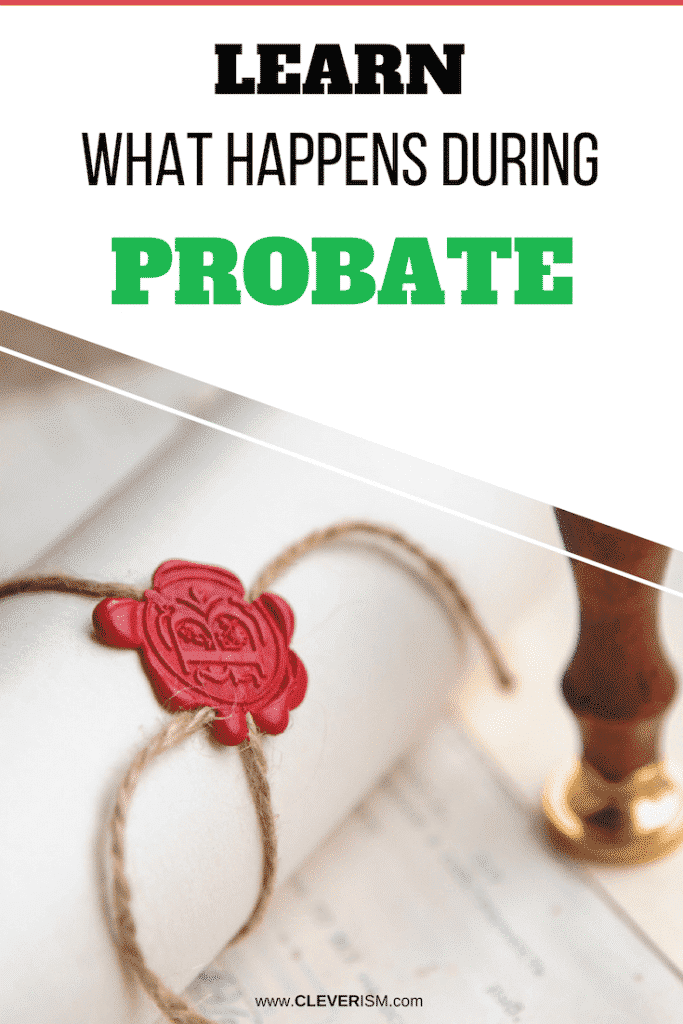 Learn What Happens During Probate