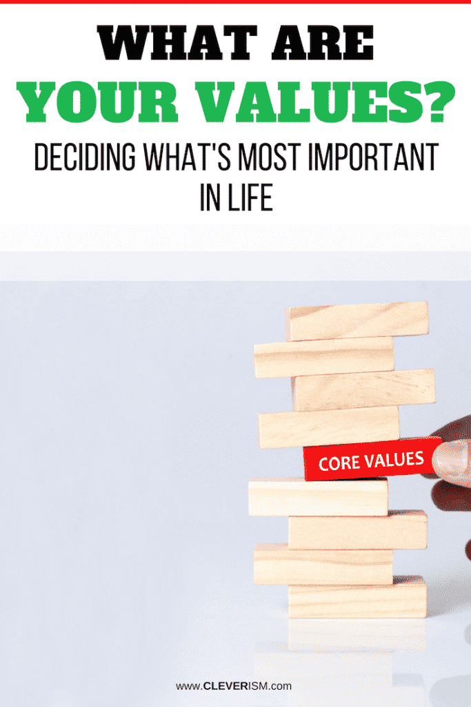 What Are Your Values? Deciding What's Most Important in Life