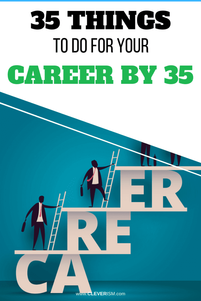 35 Things to Do for Your Career by 35