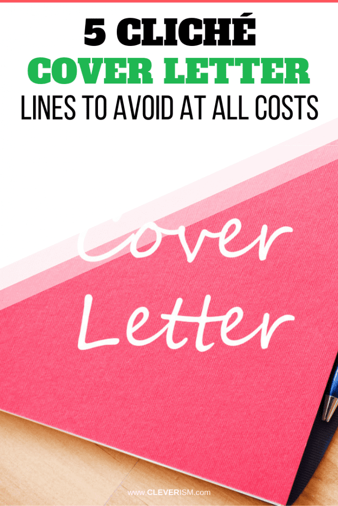 5 Cliché Cover Letter Lines to Avoid at All Costs